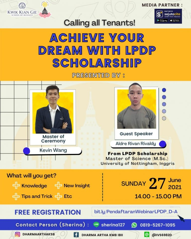 ACHIEVE YOUR DREAM WITH LPDP SCHOLARSHIP